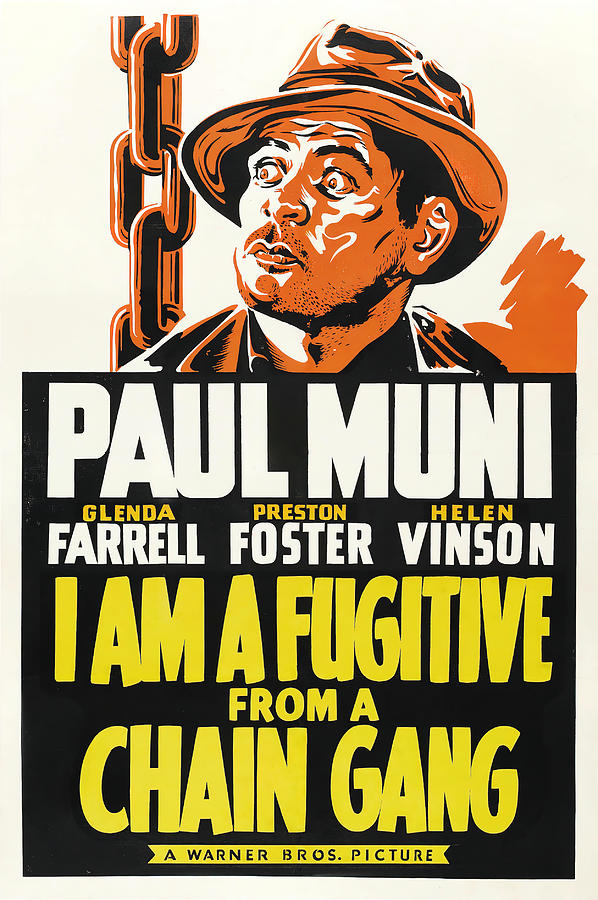 i Am A Fugitive From A Chain Gant, With Paul Muni, 1932 Mixed Media