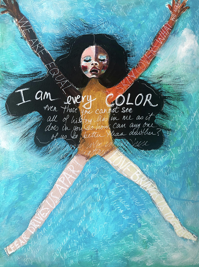 I am every color by Lynn Colwell
