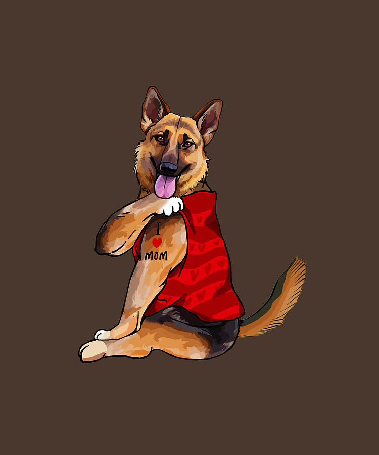 I Love Mom Funny German Shepherd Digital Art By Felix