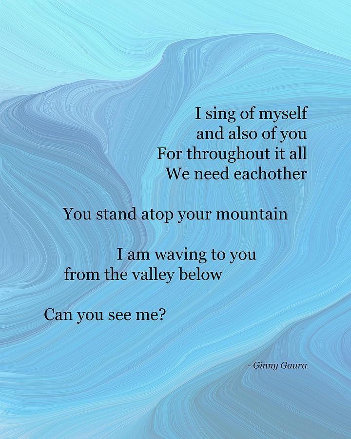 I Sing Of Myself Poem By Ginny Gaura Digital Art