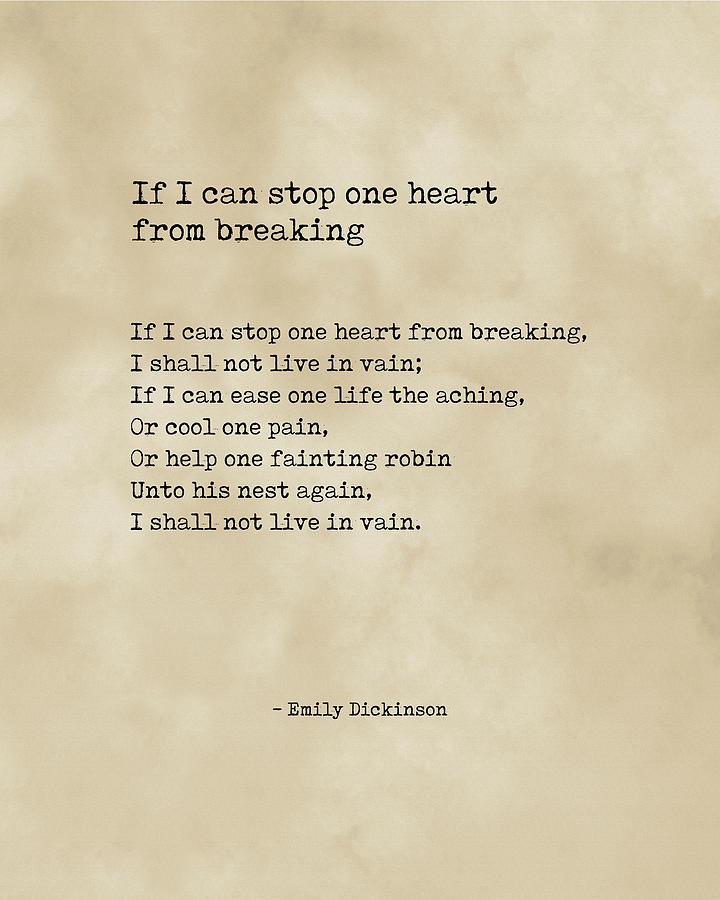 If I Can Stop One Heart From Breaking - Emily Dickinson - Literature - Typewriter On Old Paper 1 Digital Art