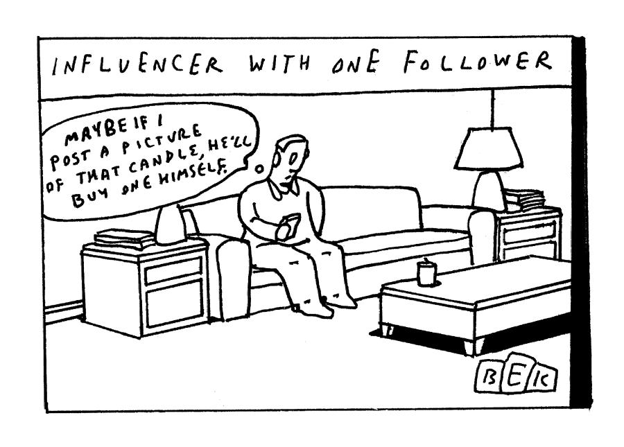 Influencer With One Follower Drawing by Bruce Eric Kaplan
