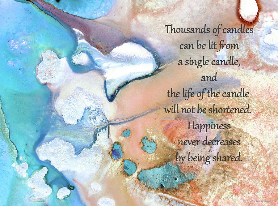 Happy Painting - Inspirational Art - Happiness Shared - Sharon Cummings by Sharon Cummings
