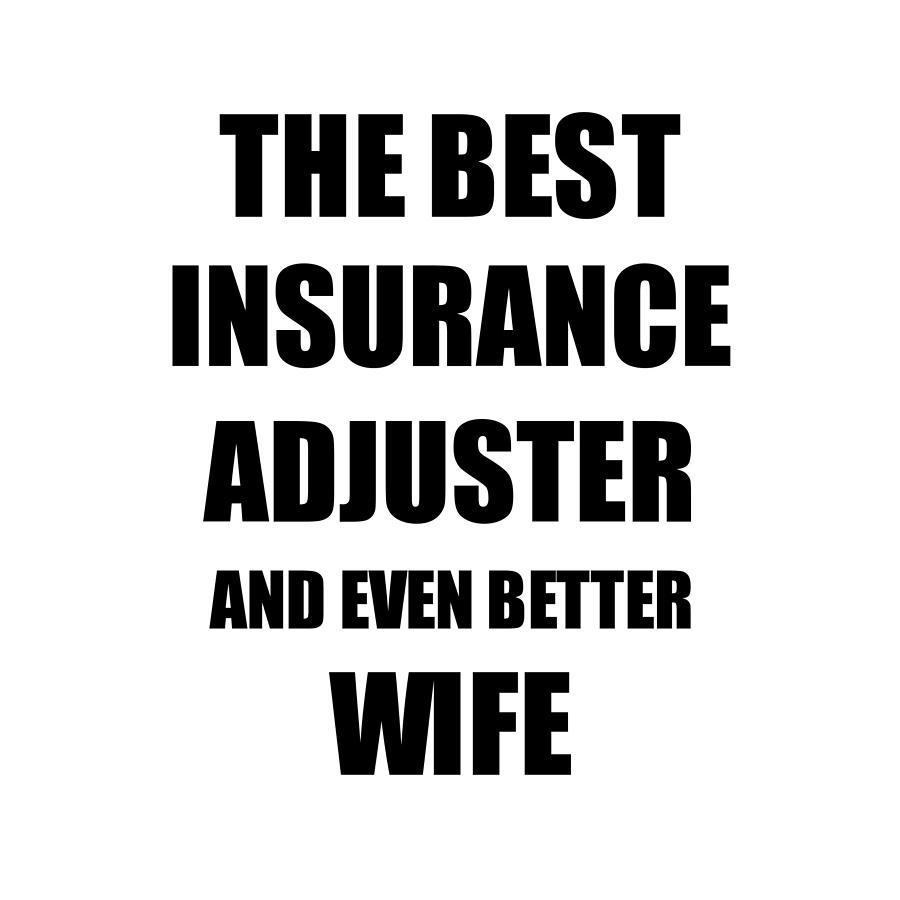 Insurance Adjuster Wife Funny Gift Idea for Spouse Gag ...