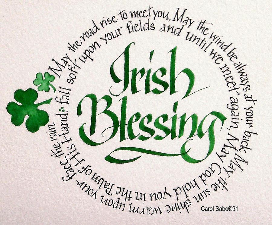 Calligraphy Painting - Irish Blessing Round by Carol Sabo