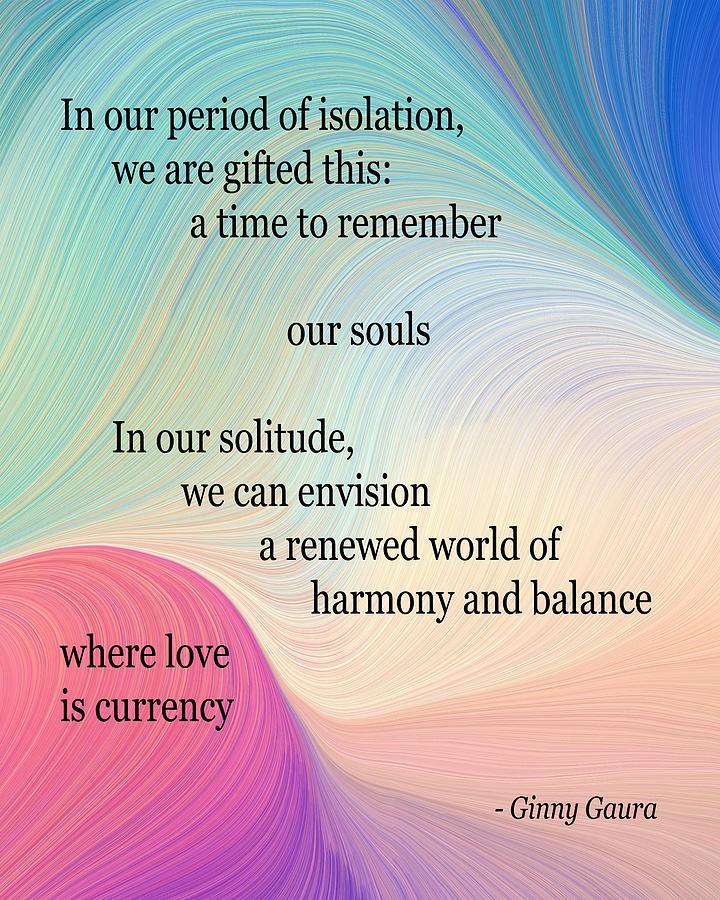 Isolation Poem By Ginny Gaura Digital Art