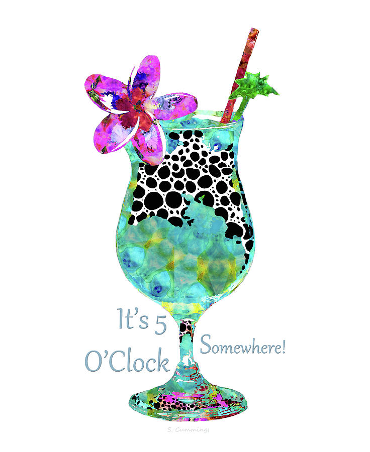 Tropical Drink Painting - Its 5 OClock Somewhere - Tropical Beach Cocktail Art - Sharon Cummings by Sharon Cummings