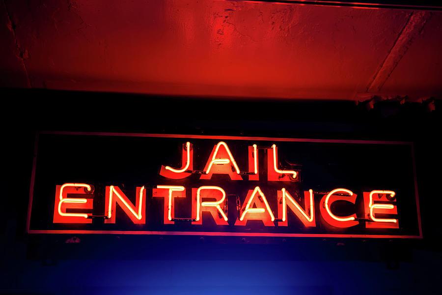 Jail Entrance Sign Photograph