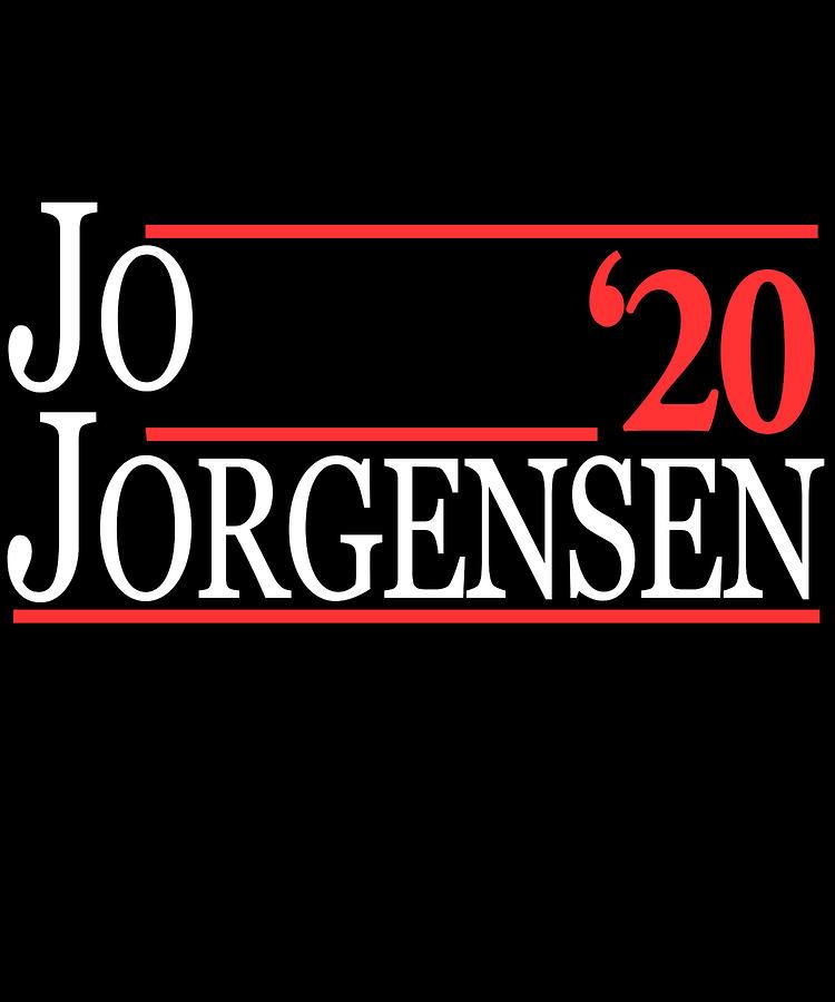 President Digital Art - Jo Jorgensen For President 2020 by Flippin Sweet Gear