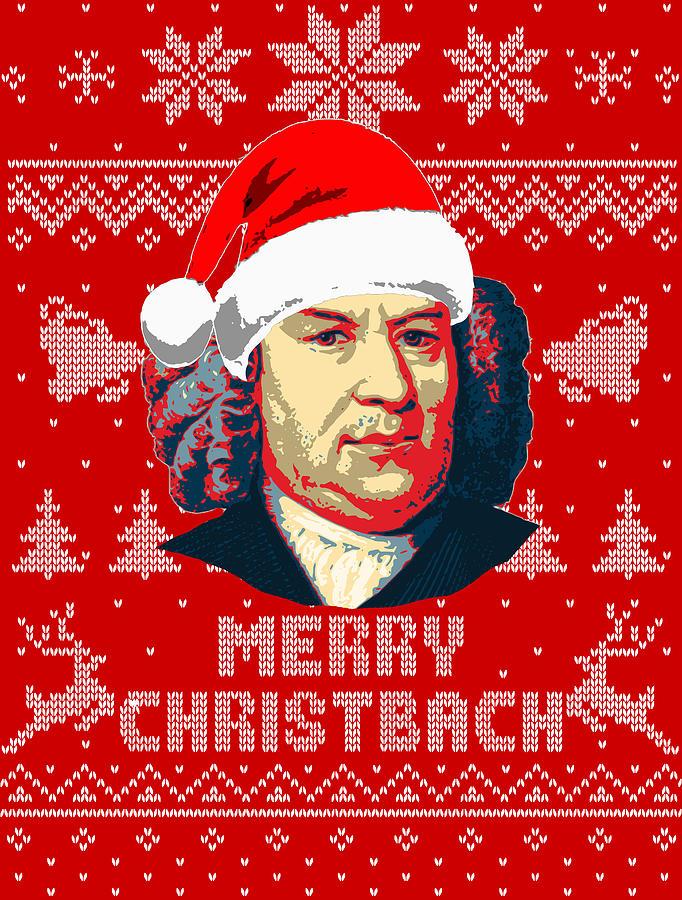 Santa Digital Art - Johann Sebastian Bach Merry Christbach by Filip Schpindel
