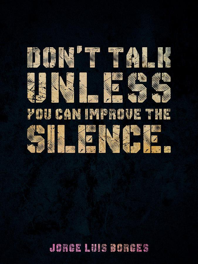 Jorge Luis Borges - Typographic Quote Poster 03 Photograph