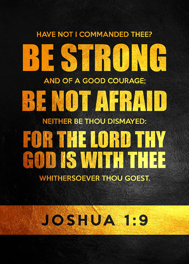 Joshua 1 9 Bible Verse Digital Art by AB Concepts