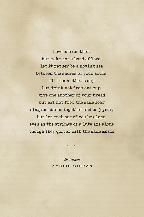 Kahlil Gibran Quote 06 - Typewriter Quote On Old Paper - Literary Poster - Book Lover Gifts Mixed Media