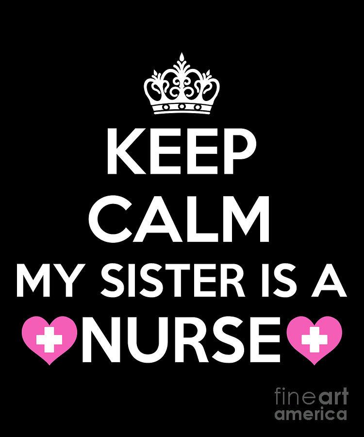My Sister Are A Nurse