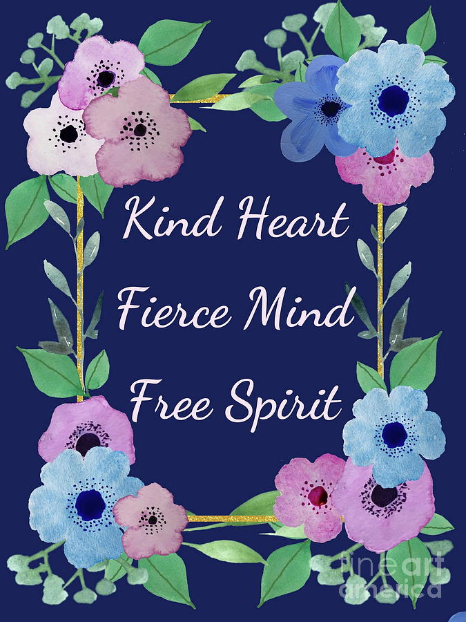 Kind Fierce and Free by Marti Magna