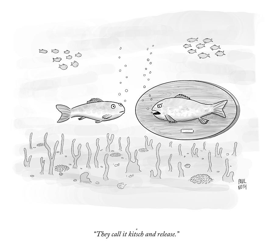 Kitsch And Release Drawing by Paul Noth