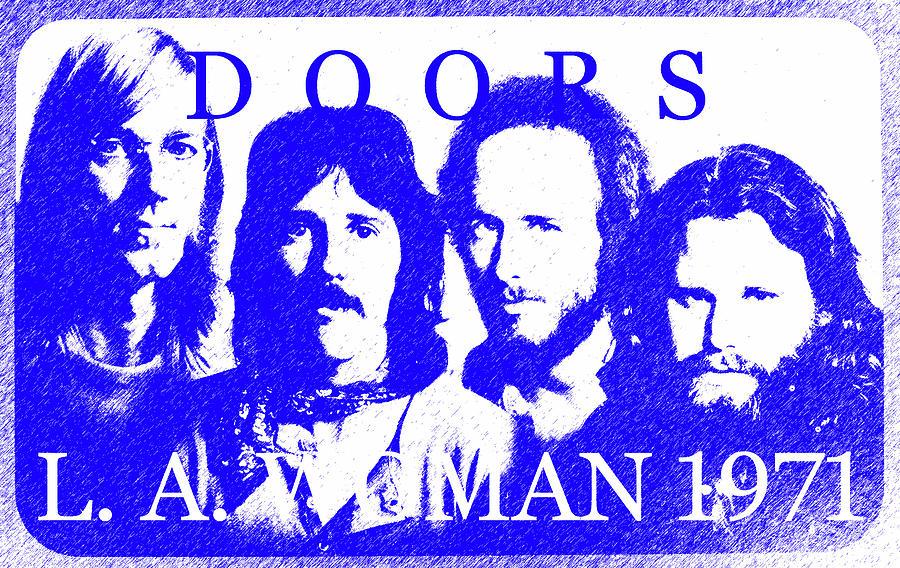 L A Woman 1971 The Doors Mixed Media