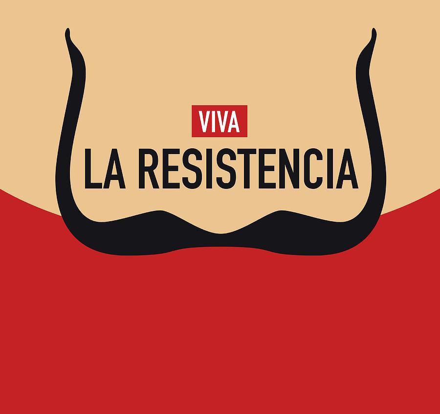 La Digital Art - La Casa de Papel - la resistencia by Chungkong Art