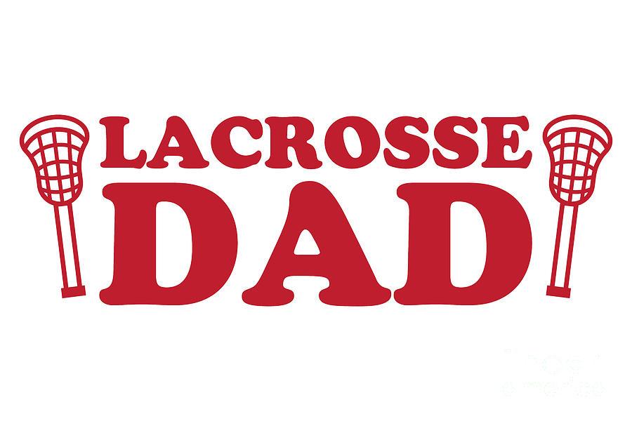 Lacrosse Dad Red Digital Art