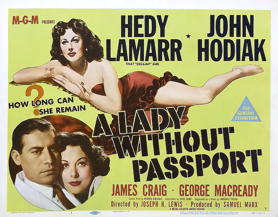lady Without Passport, With Hedy Lamarr, 1950 Mixed Media