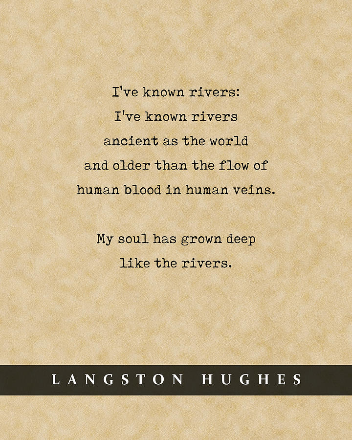 Langston Hughes, Rivers - Quote Print - Literary Poster 02 Mixed Media
