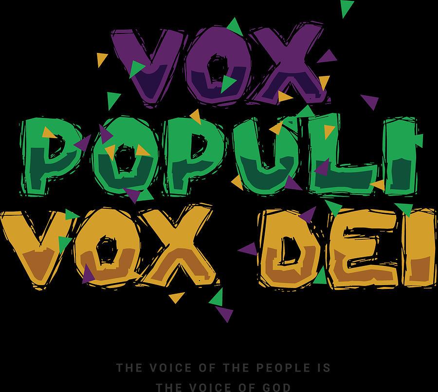 Latin Vox Populi Vox Dei Digital Art By Passion Loft