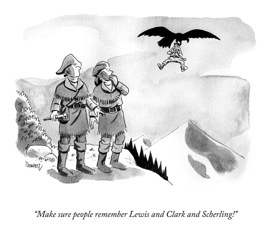 Lewis and Clark and Scherling Drawing by Benjamin Schwartz
