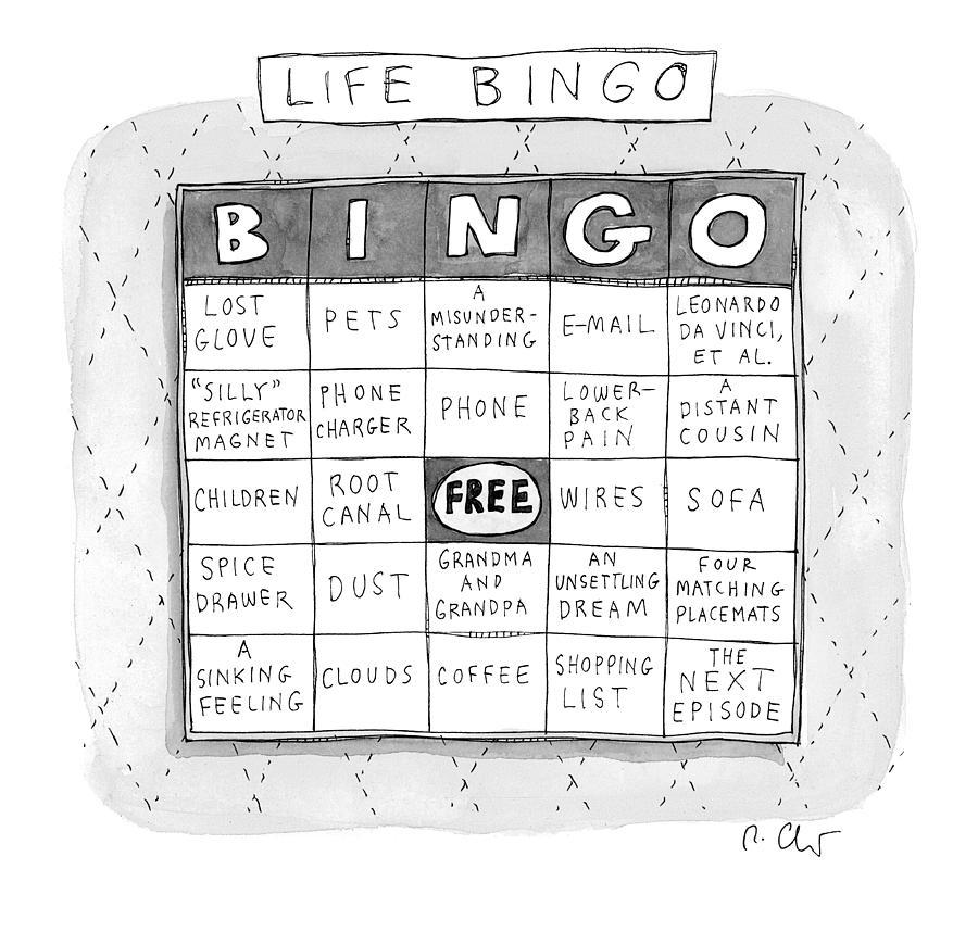 Life Bingo Drawing by Roz Chast