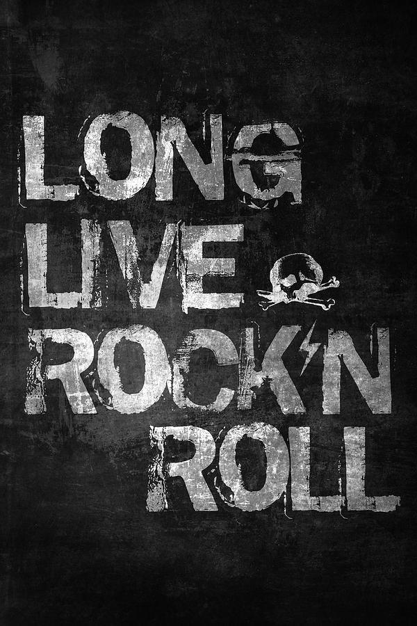 Rock & Roll Digital Art - Long Live Rock N Roll by Zapista OU