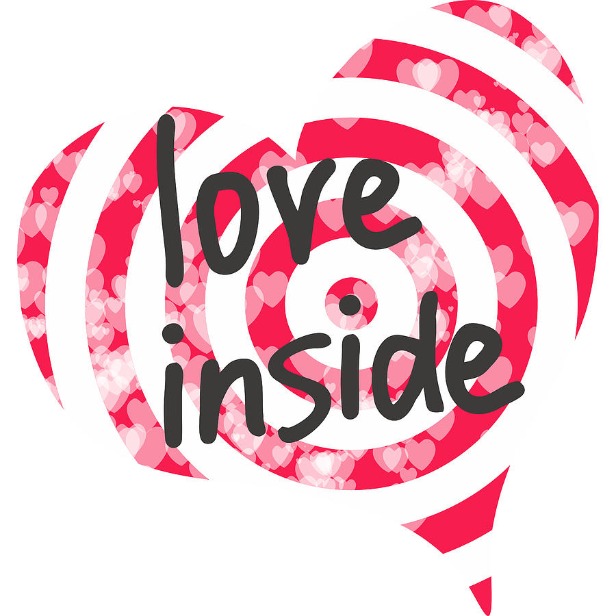 Love Digital Art - Love inside - Target for Valentines day with hearts with hearts by Elena Sysoeva