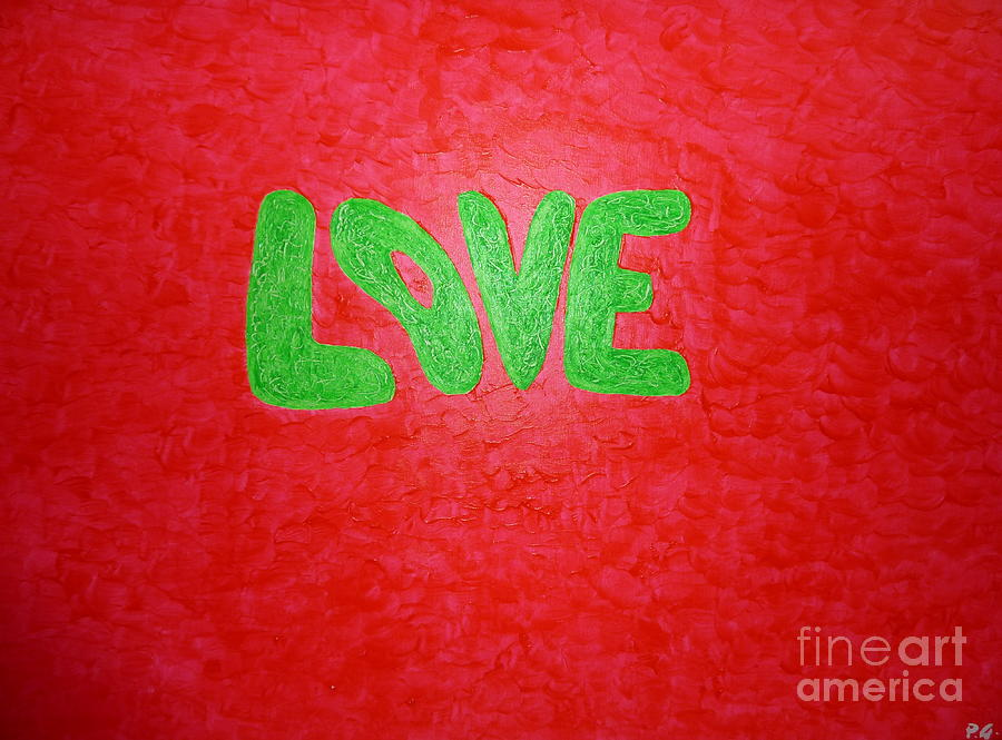 Love Painting - L.o.v.e. by Piercarla Garusi