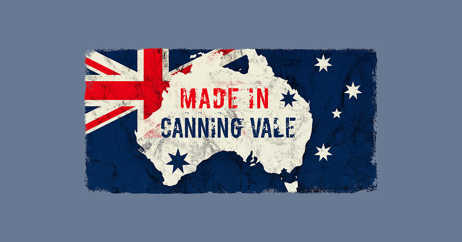 Canning Digital Art - Made In Canning Vale, Australia by TintoDesigns