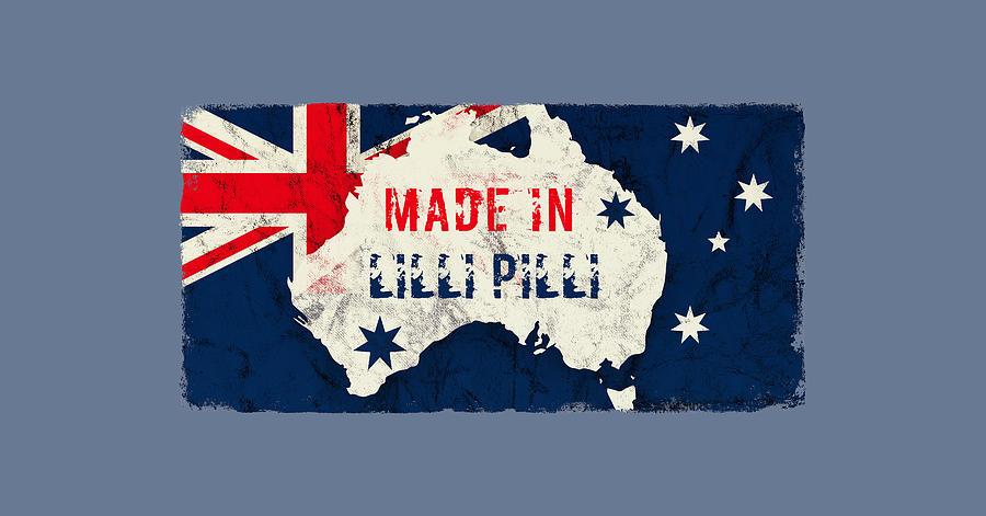 Made In Lilli Pilli, Australia Digital Art