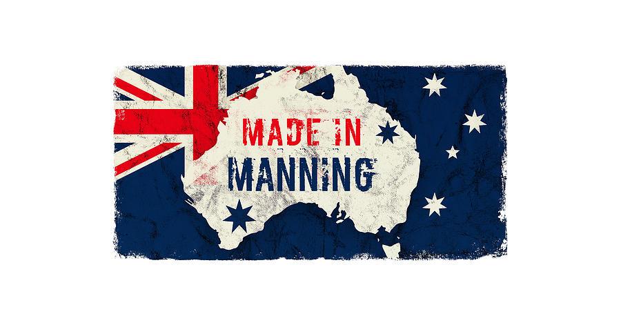 Made In Manning, Australia Digital Art
