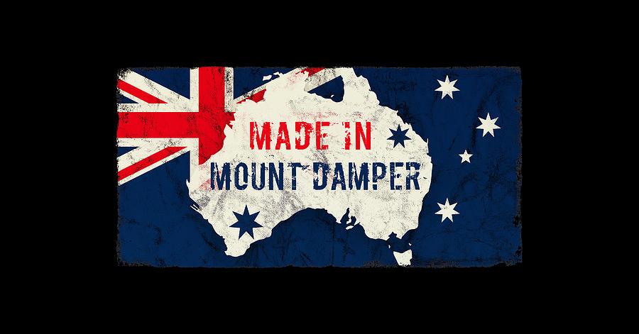 Made In Mount Damper, Australia Digital Art