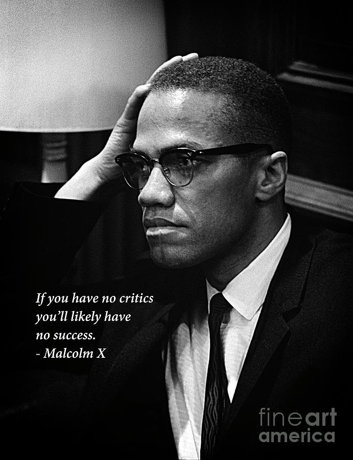 Malcolm X - Quote I by Doc Braham