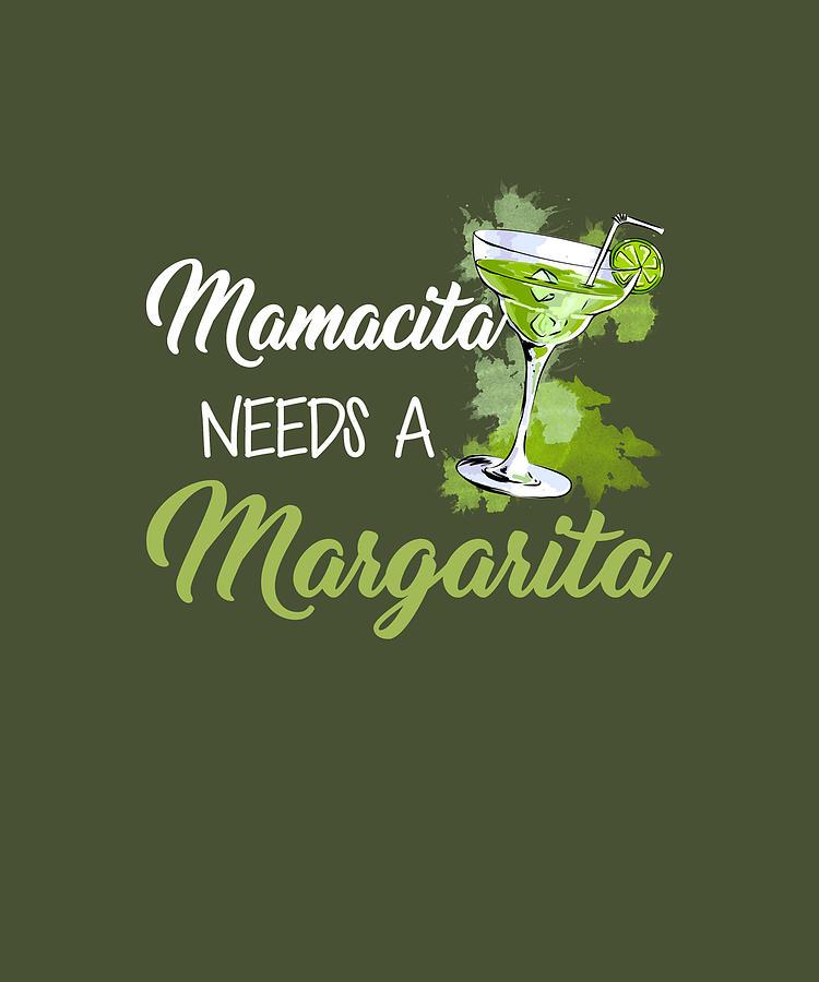Download Mamacita Needs A Margarita Tshirt Funny Cinco De Mayo Gift ...