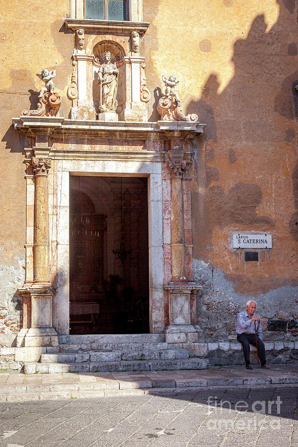 Man At Front Door To Chiesa Di Santa Caterina - Taormina - Sicily Italy Photograph