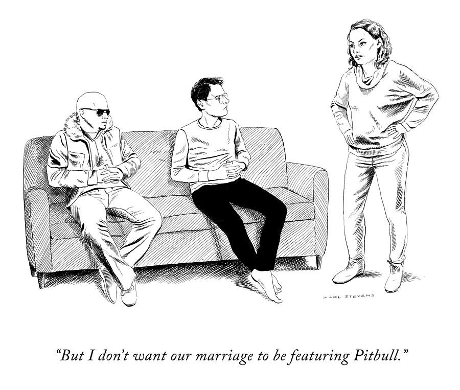 Marriage Featuring Pitbull Drawing by Karl Stevens