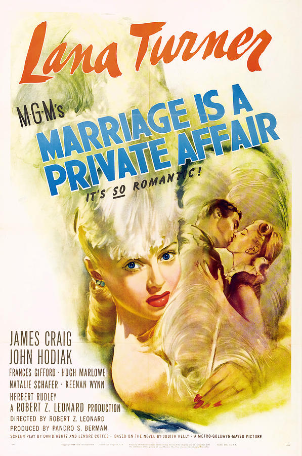 marriage Is A Private Affair, With Lana Turner, 1944 Mixed Media