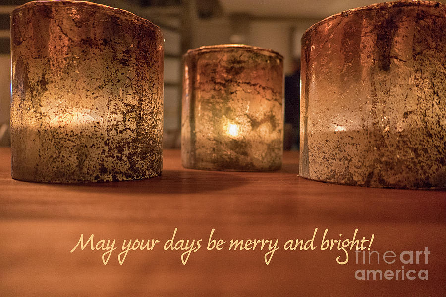 May your days be merry and bright by Patricia Hofmeester