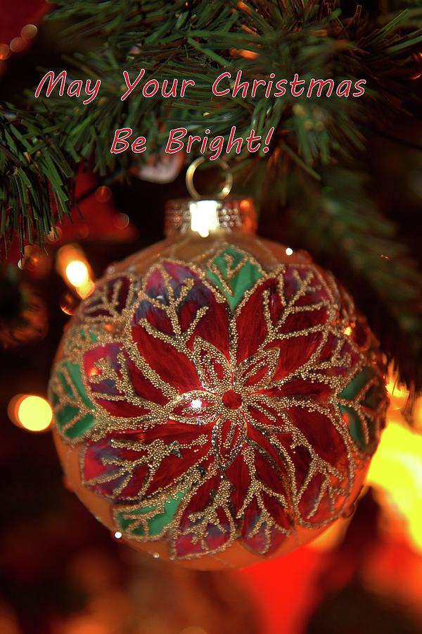 May Your Christmas Be Bright by Carol Montoya