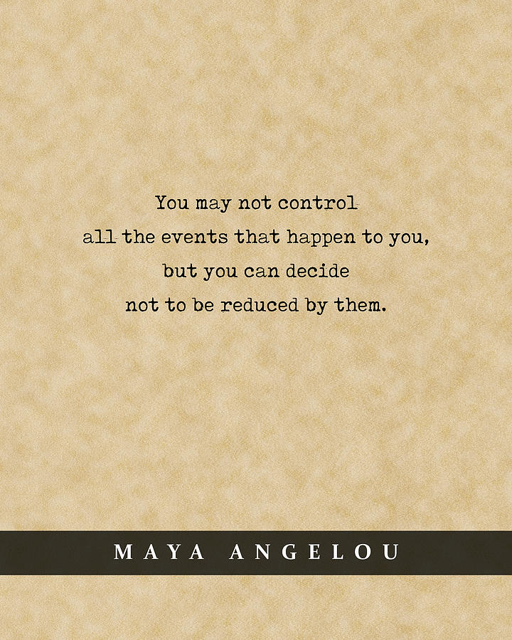Maya Angelou - Quote Print - Literary Poster 05 Mixed Media
