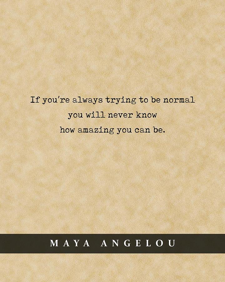 Maya Angelou - Quote Print - Literary Poster 06 Mixed Media