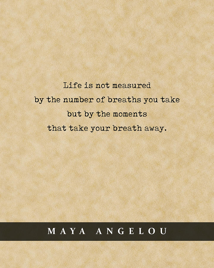 Maya Angelou - Quote Print - Literary Poster 08 Mixed Media