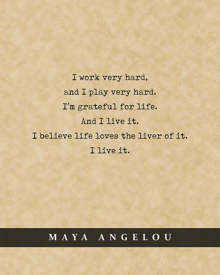 Maya Angelou - Quote Print - Literary Poster 09 Mixed Media