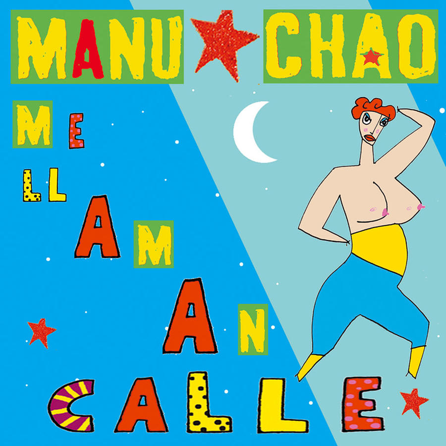 Me Llaman Calle - Single by Manu Chao Digital Art by Music ...