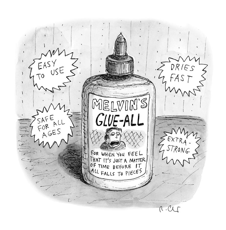 Melvins Glue All Drawing by Roz Chast