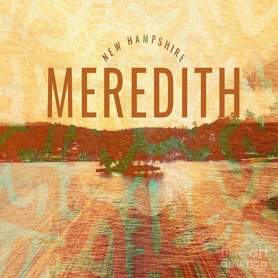 Meredith Digital Art - Meredith New Hampshire by Karen Francis