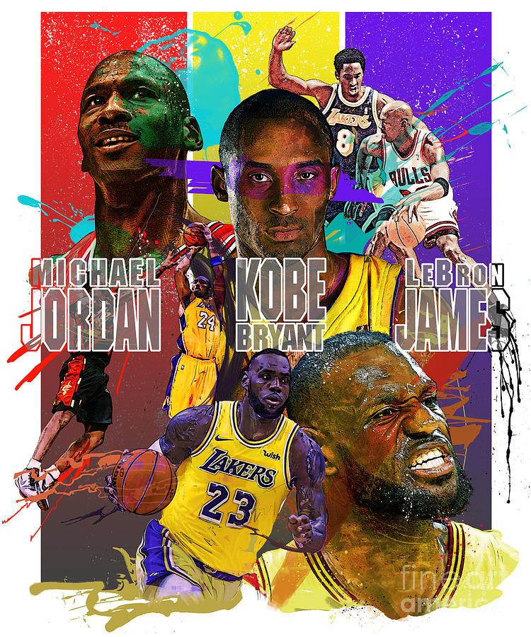 Michael Jordan Kobe Bryant Lebron James Splatter Painting Illustration Digital Art By Farly Datau